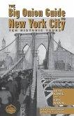 The Big Onion Guide to New York City (eBook, ePUB)