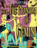The Gifted Vol.4 - The Phantom of Gemini (eBook, ePUB)