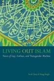 Living Out Islam (eBook, ePUB)