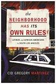 The Neighborhood Has Its Own Rules (eBook, ePUB)
