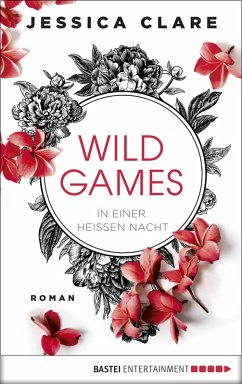In einer heißen Nacht / Wild Games Bd.1 (eBook,...