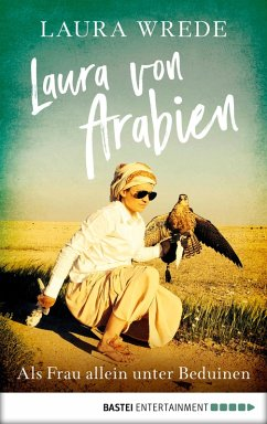 Laura von Arabien (eBook, ePUB) - Wrede, Laura