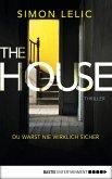 The House - Du warst nie wirklich sicher (eBook, ePUB)