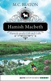 Hamish Macbeth spuckt Gift und Galle / Hamish Macbeth Bd.4 (eBook, ePUB)
