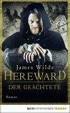 Hereward der Geächtete / Hereward Bd.1 (eBook, ePUB)