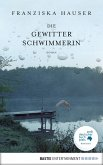 Die Gewitterschwimmerin (eBook, ePUB)