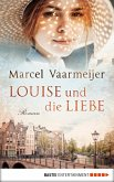 Louise und die Liebe (eBook, ePUB)