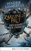 Der Kampf der Zwerge / Zwillingsblut Bd.1 (eBook, ePUB)