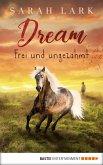 Dream - Frei und ungezähmt (eBook, ePUB)