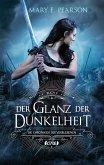 Der Glanz der Dunkelheit / Die Chroniken der Verbliebenen Bd.4 (eBook, ePUB)