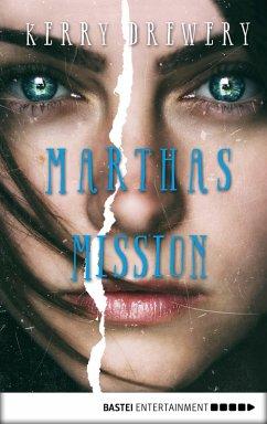 Marthas Mission (eBook, ePUB) - Drewery, Kerry