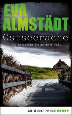 Ostseerache / Pia Korittki Bd.13 (eBook, ePUB) - Almstädt, Eva