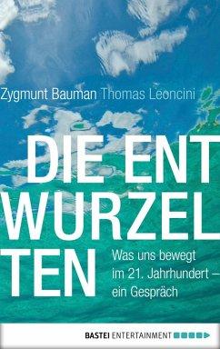 Die Entwurzelten (eBook, ePUB) - Bauman, Zygmunt