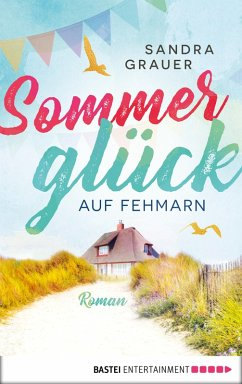 Sommerglück auf Fehmarn (eBook, ePUB) - Grauer, Sandra