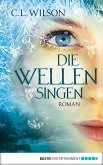 Die Wellen singen (eBook, ePUB)