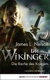 Die Rache des Kriegers / Die Wikinger Bd.3 (eBook, ePUB)