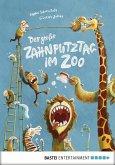 Der große Zahnputztag im Zoo / Ignaz Igel Bd.1 (eBook, PDF)