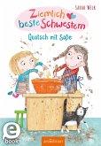 Quatsch mit Soße / Ziemlich beste Schwestern Bd.1 (eBook, ePUB)