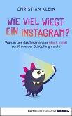 Wie viel wiegt ein Instagram? (eBook, ePUB)
