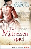 Das Mätressenspiel (eBook, ePUB)