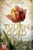 Tulpengold (eBook, ePUB)