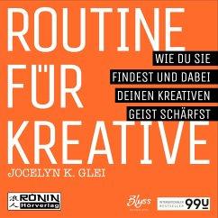 Routine für Kreative (MP3-Download) - Glei, Jocelyn K.