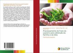 Processamento do fruto do juazeiro para obtenção da farinha e do óleo