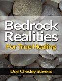 Bedrock Realities for True Healing (eBook, ePUB)
