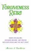 Forgiveness Reiki (eBook, ePUB)