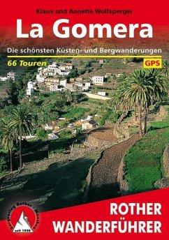 La Gomera (eBook, ePUB) - Wolfsperger, Annette; Wolfsperger, Klaus