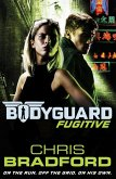 Bodyguard: Fugitive (Book 6) (eBook, ePUB)