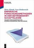 Empirische Forschungsmethoden in der Betriebswirtschaftslehre (eBook, ePUB)