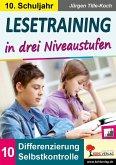 Lesetraining in drei Niveaustufen / Klasse 10 (eBook, PDF)