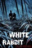 White Rabbit (eBook, ePUB)