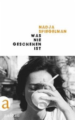 Was nie geschehen ist - Spiegelman, Nadja