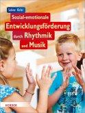 Sozial-emotionale Entwicklungsförderung durch Rhythmik und Musik