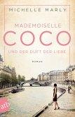 Mademoiselle Coco und der Duft der Liebe / Mutige Frauen zwischen Kunst und Liebe Bd.5
