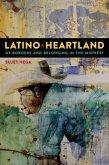 Latino Heartland (eBook, ePUB)