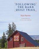 Following the Barn Quilt Trail (eBook, ePUB)