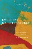 Emergent U.S. Literatures (eBook, ePUB)