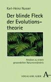 Der blinde Fleck der Evolutionstheorie