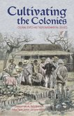Cultivating the Colonies (eBook, ePUB)
