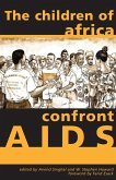 The Children of Africa Confront AIDS (eBook, ePUB)