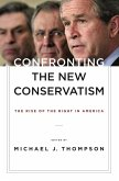 Confronting the New Conservatism (eBook, ePUB)