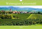 Weinregion Kaiserstuhl (Wandkalender 2018 DIN A4 quer)