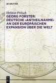 Georg Forster: Deutsche 'Antheilnahme' an der europäischen Expansion über die Welt (eBook, ePUB)