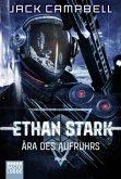 Ära des Aufruhrs / Ethan Stark Bd.1