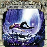 Das älteste Ding der Welt / Gruselkabinett Bd.134 (1 Audio-CD)