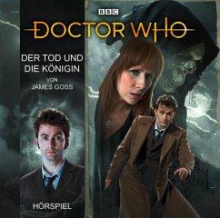 Doctor Who: Der Tod und die Königin, 1 Audio-CD - Goss, James