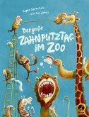Der große Zahnputztag im Zoo / Ignaz Igel Bd.1